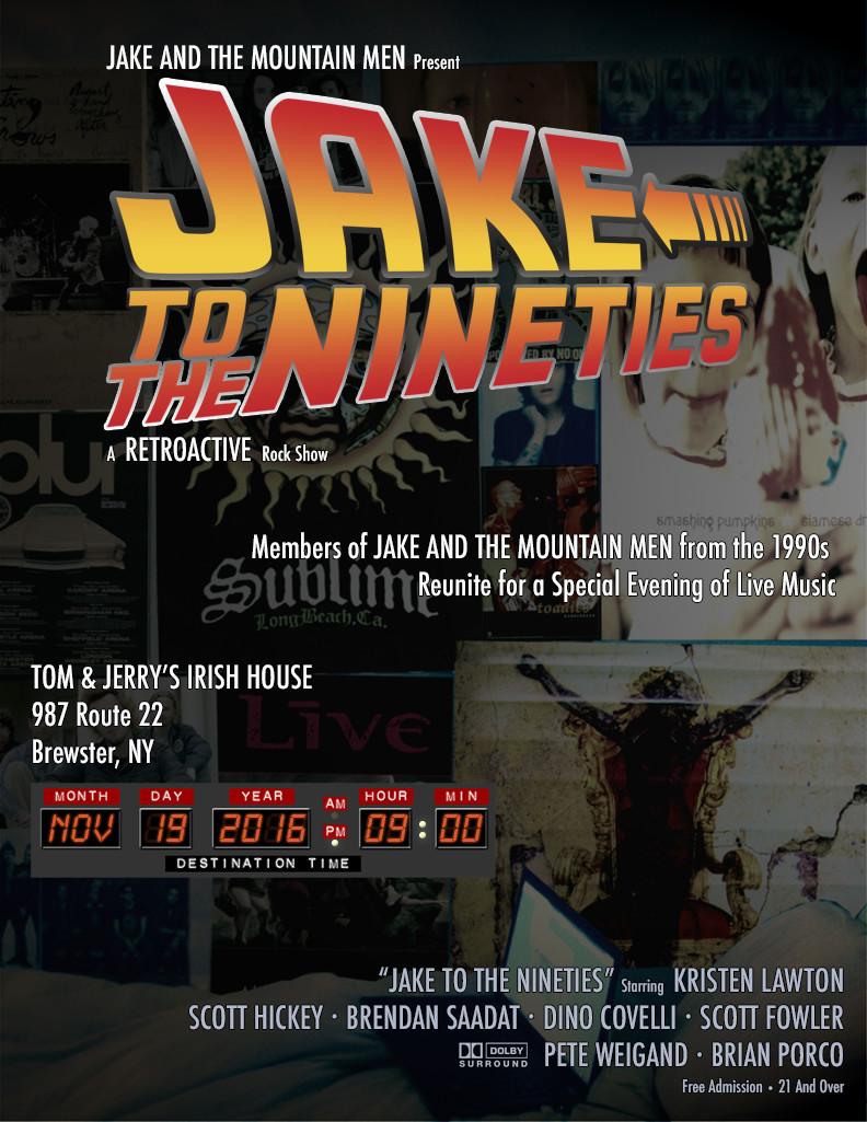 Jake To The Nineties